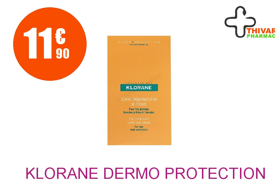 Achetez KLORANE DERMO PROTECTION Cire dépilatoire froide jambes 6 Bandes